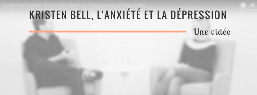 Kristen Bell, anxiété et dépression